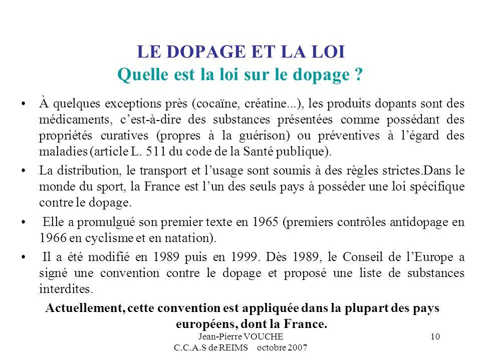 LE DOPAGE ET LA LOI Quelle est la loi sur le dopage