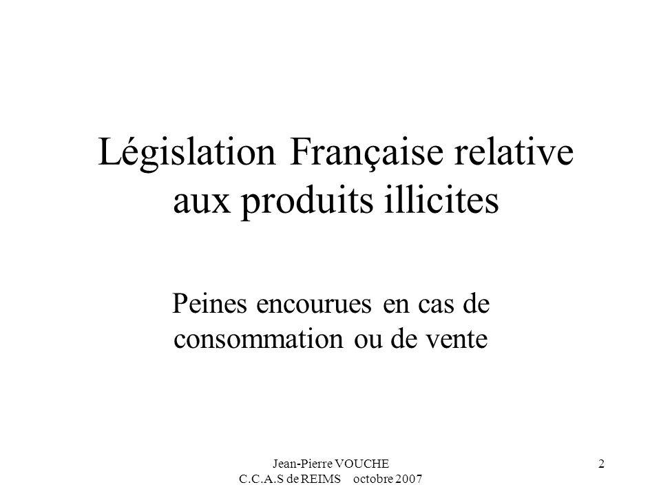 Législation Française relative aux produits illicites