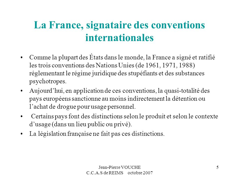 La France, signataire des conventions internationales