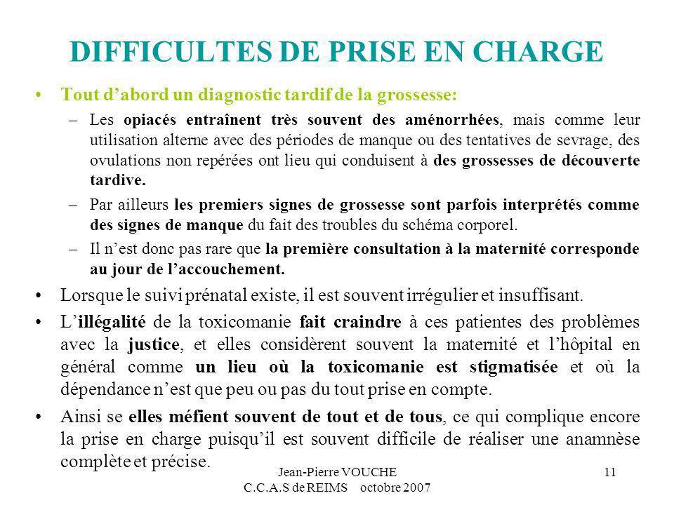DIFFICULTES DE PRISE EN CHARGE