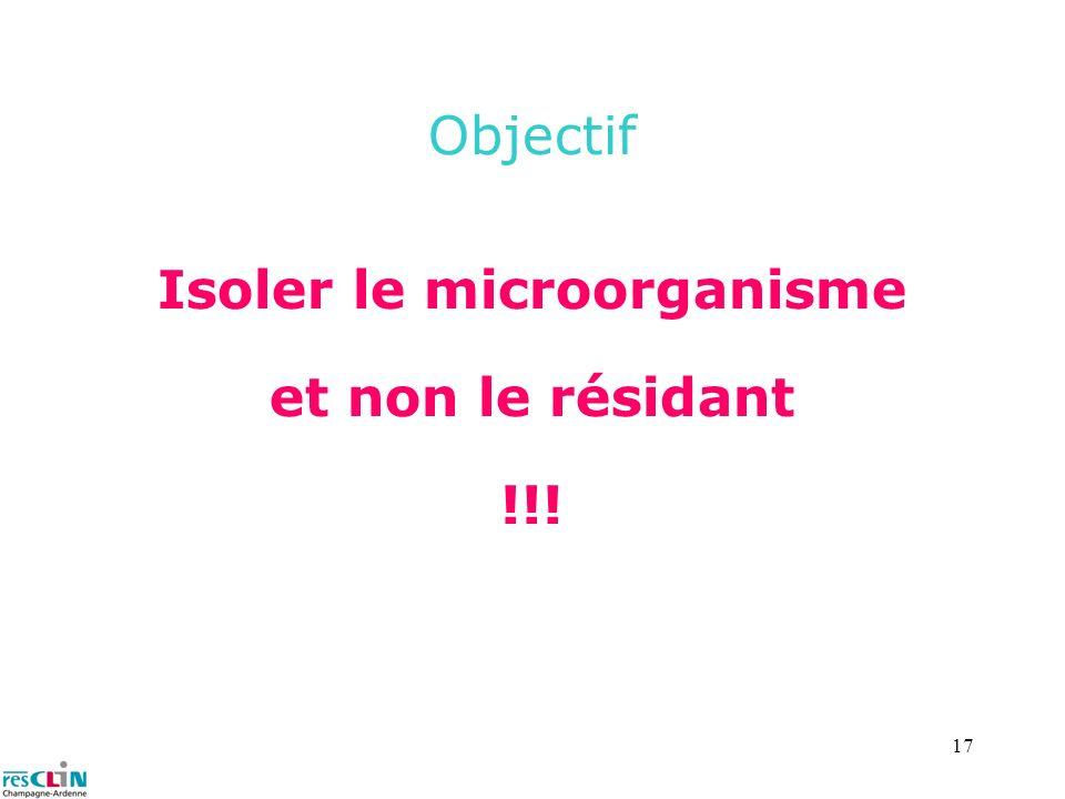 Isoler le microorganisme