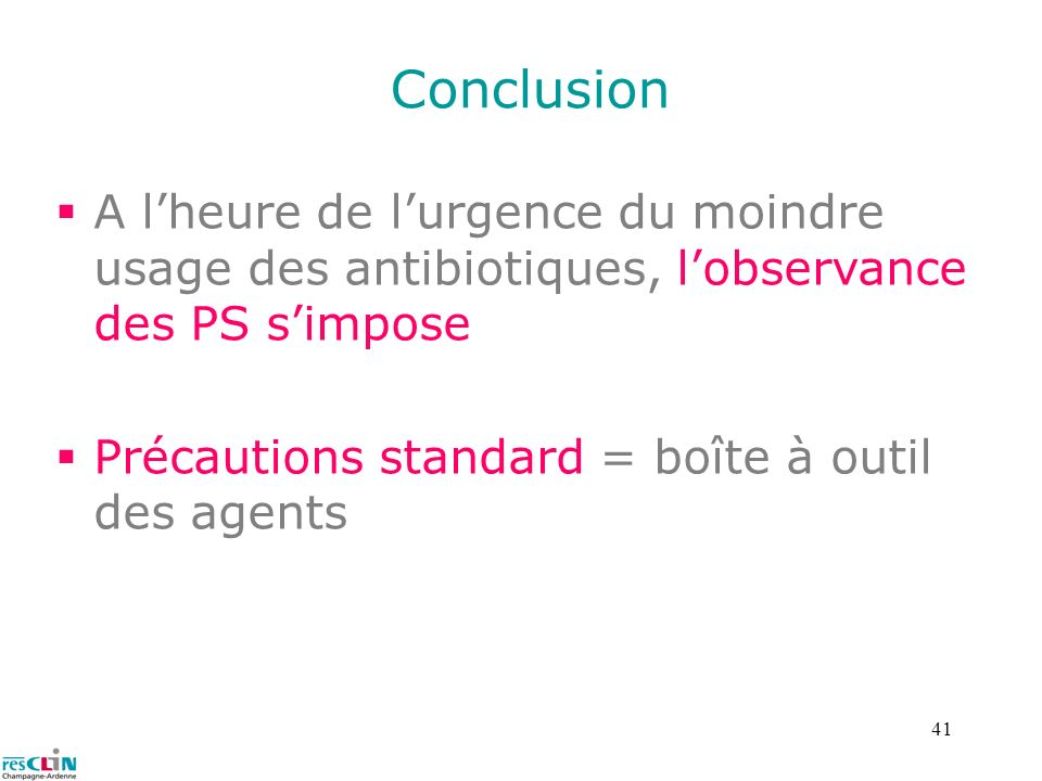 ConclusionA l'heure de l'urgence du moindre usage des antibiotiques, l'observance des PS s'impose.