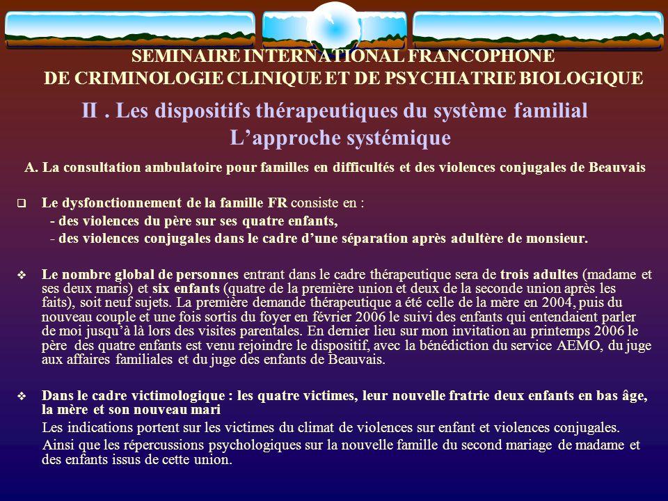 II . Les dispositifs thérapeutiques du système familial