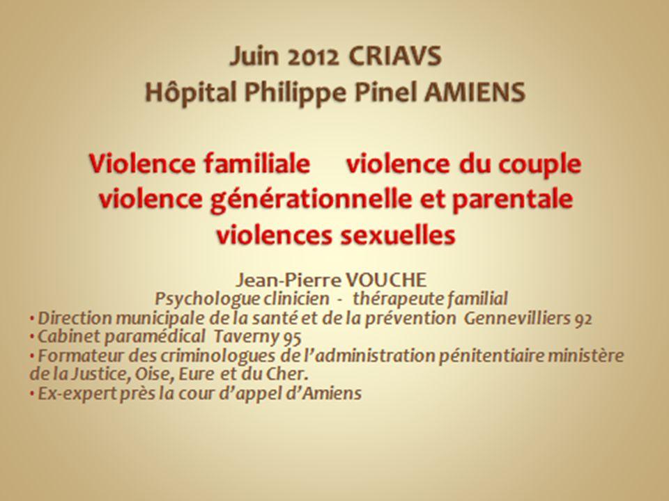 VIOLENCES INTRAFAMILIALES Thérapeute de couple et familial