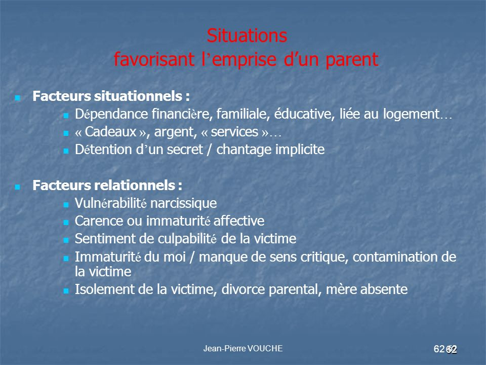 Situations favorisant l'emprise d'un parent