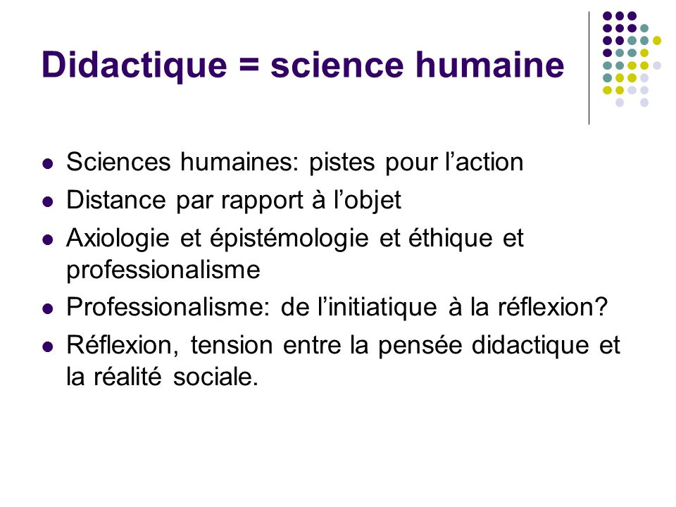 Didactique = science humaine