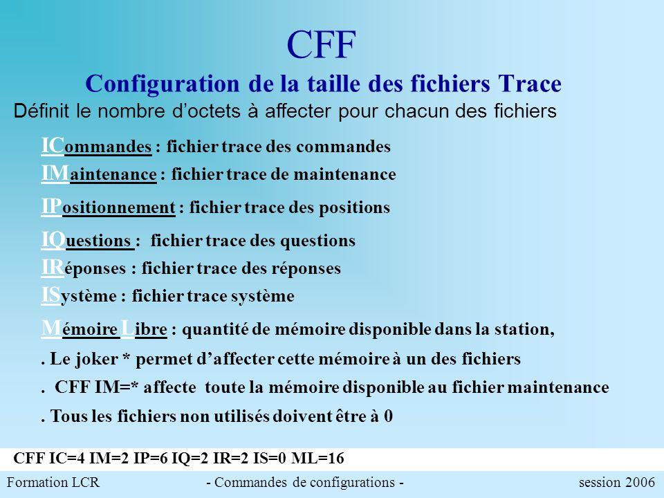 CFF Configuration de la taille des fichiers Trace