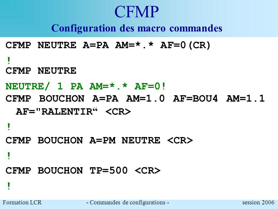 CFMP Configuration des macro commandes