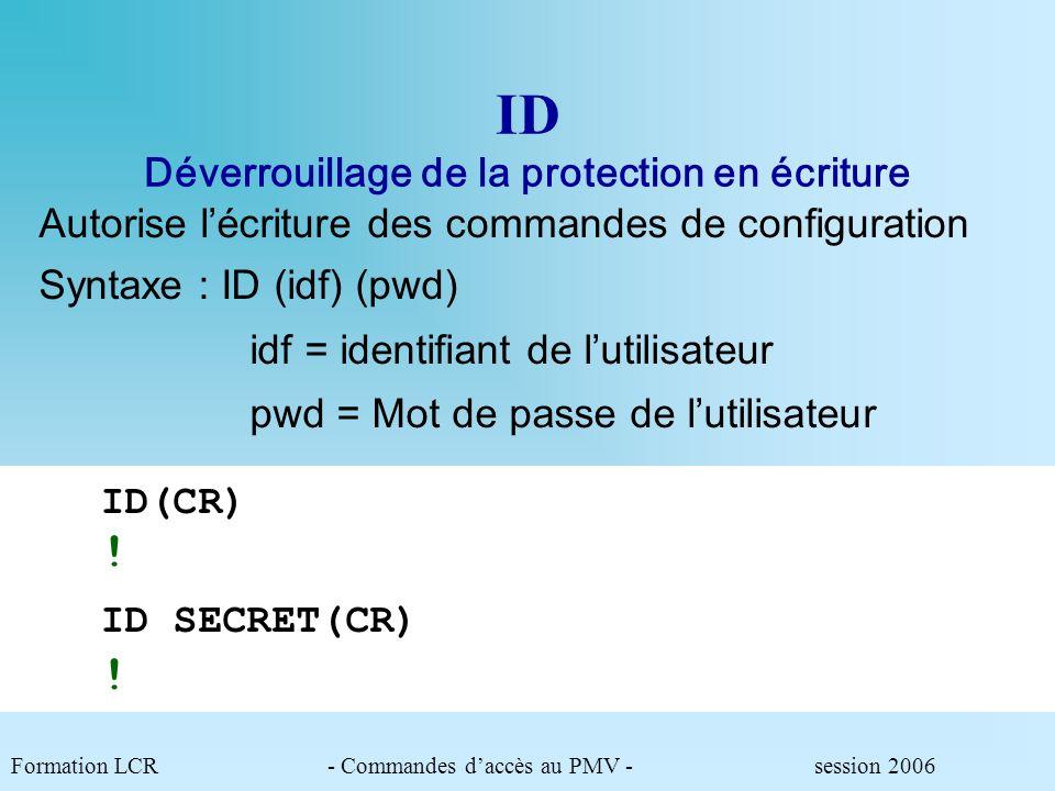 ID Déverrouillage de la protection en écriture