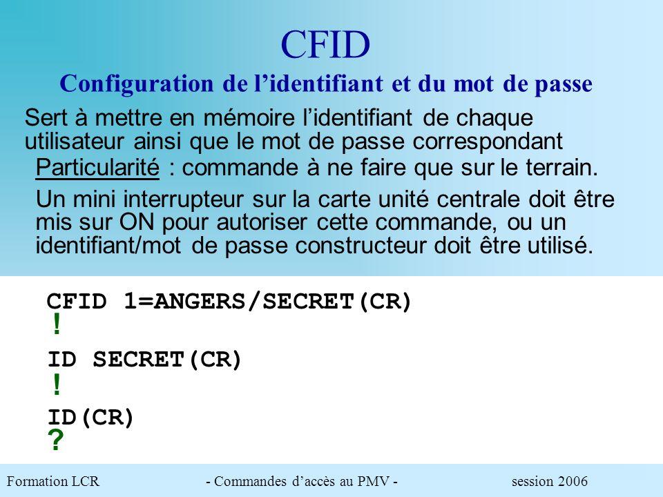 CFID Configuration de l'identifiant et du mot de passe