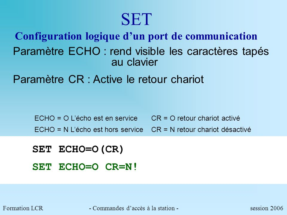 SET Configuration logique d'un port de communication