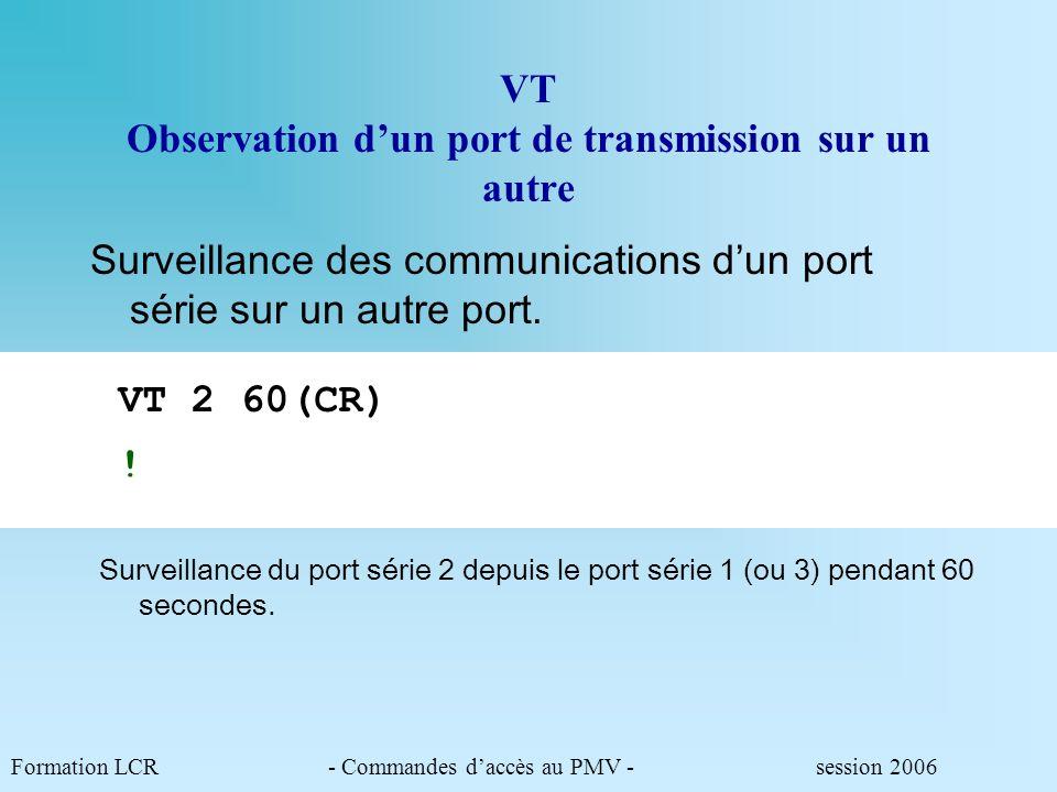 VT Observation d'un port de transmission sur un autre