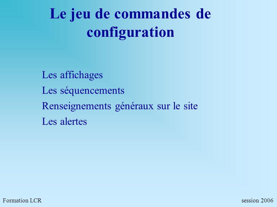 Le jeu de commandes de configuration
