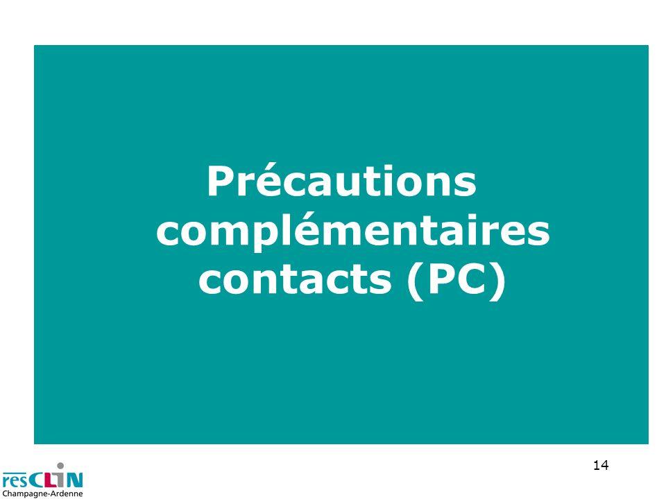 Précautions complémentaires contacts (PC)