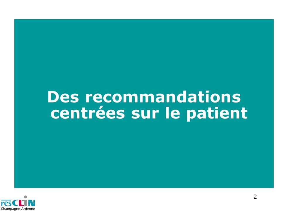 Des recommandations centrées sur le patient