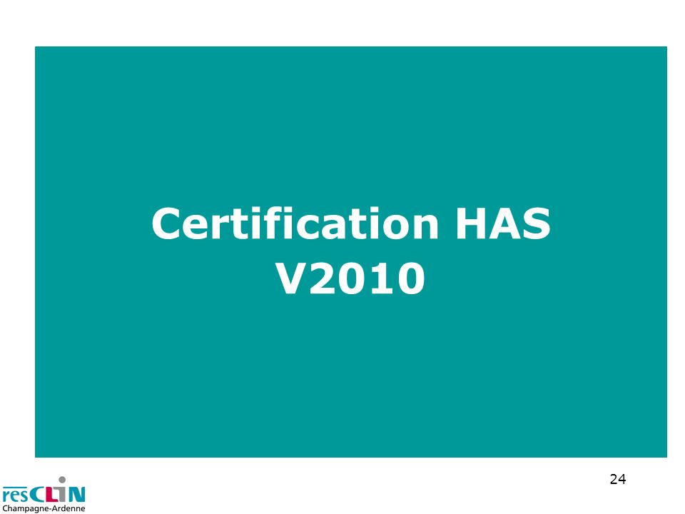 Certification HAS V2010