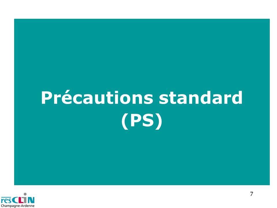 Précautions standard (PS)