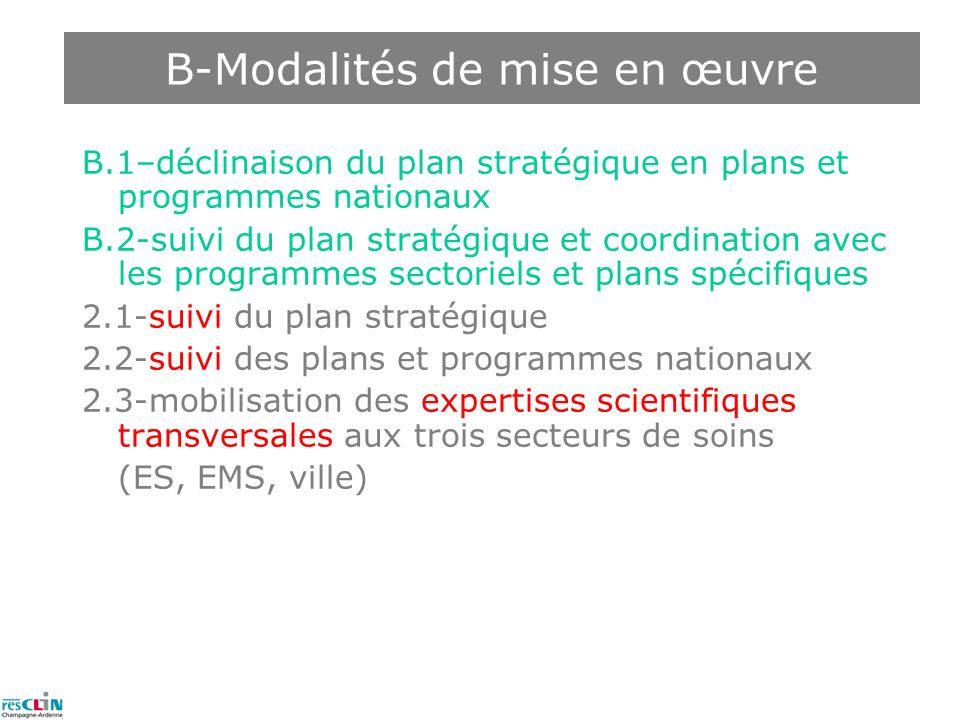 B-Modalités de mise en œuvre