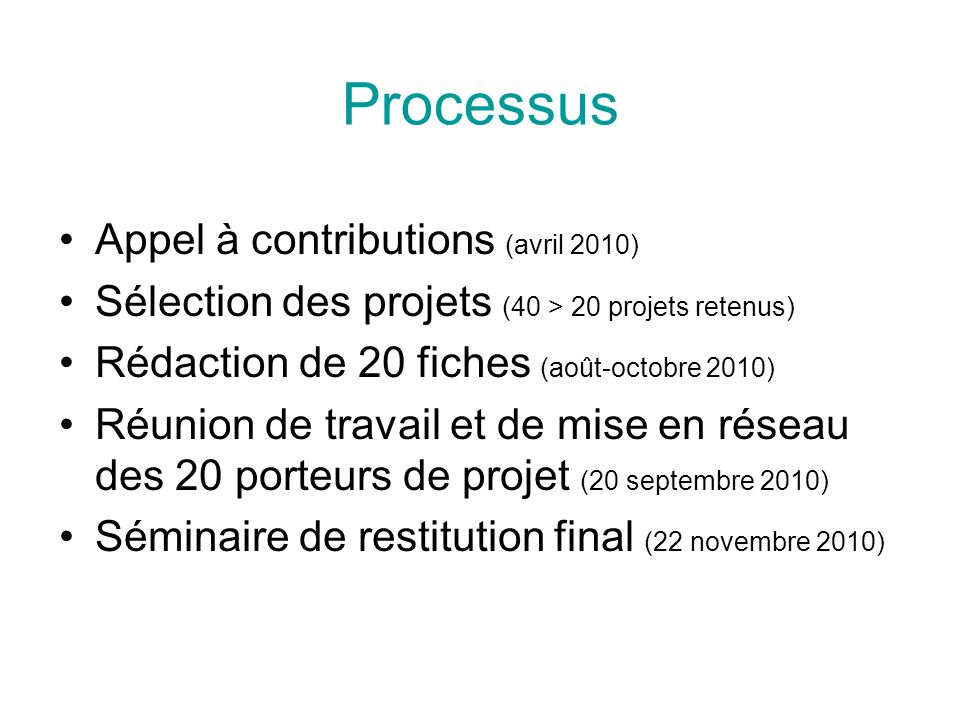 Processus Appel à contributions (avril 2010)