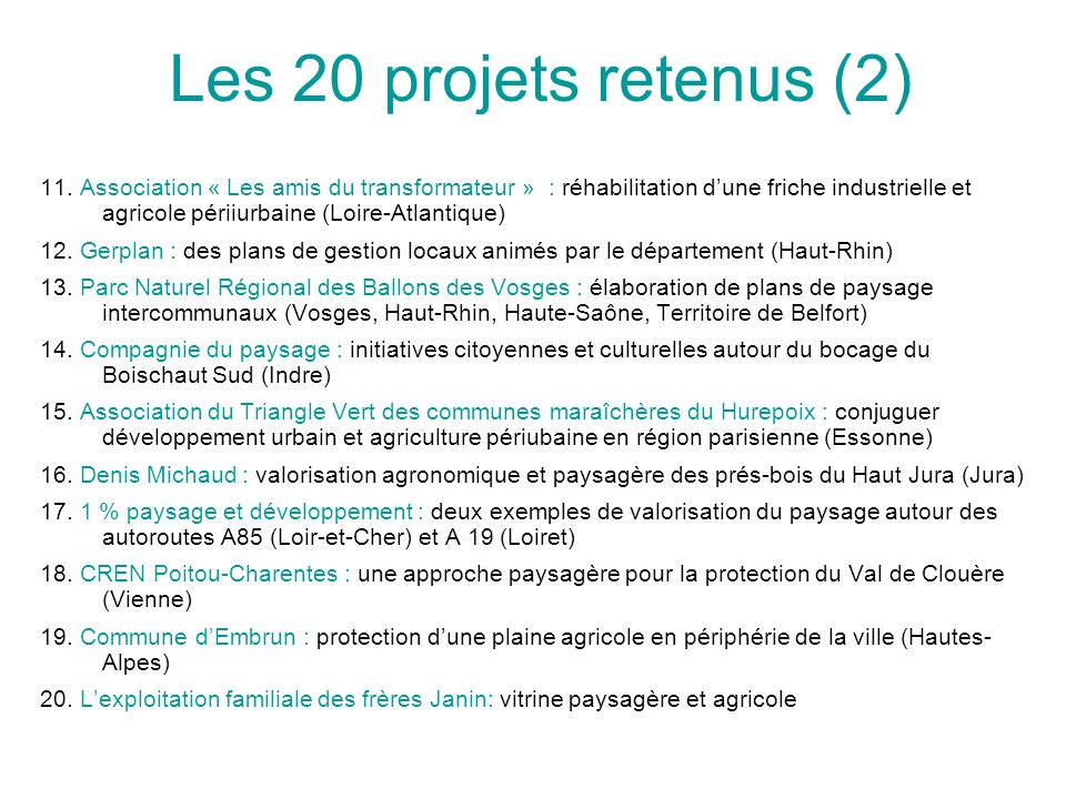Les 20 projets retenus (2)