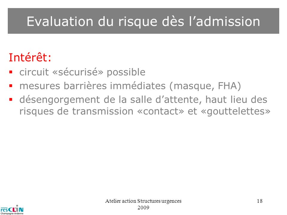 Evaluation du risque dès l'admission
