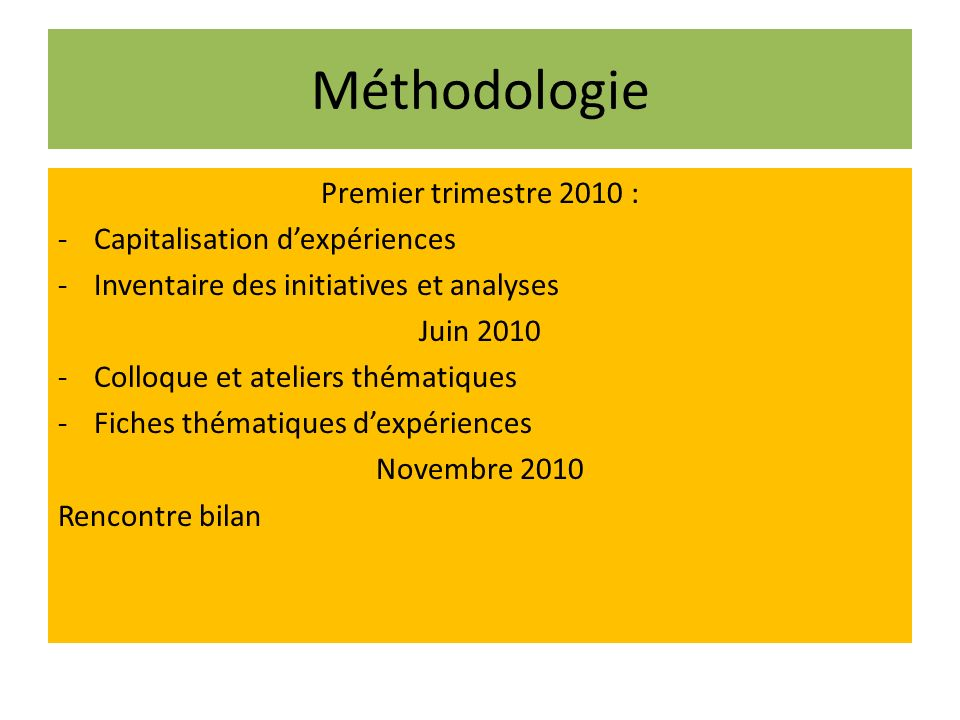Méthodologie Premier trimestre 2010 : Capitalisation d'expériences