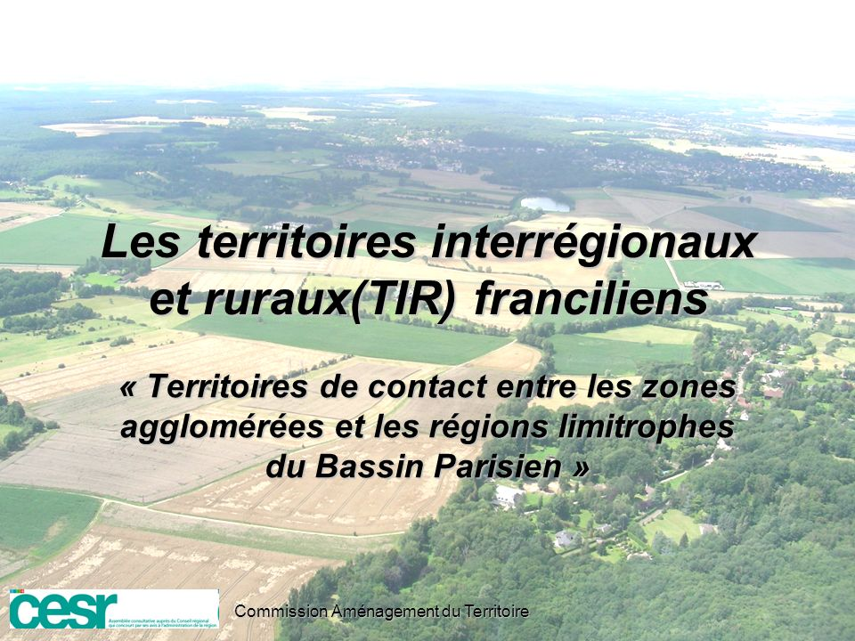 Les territoires interrégionaux et ruraux(TIR) franciliens