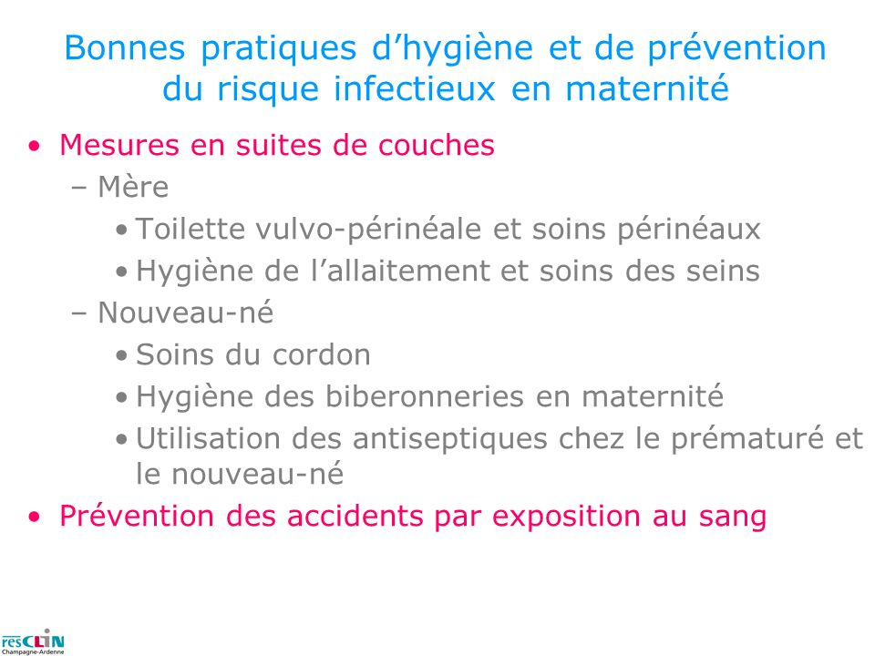 Bonnes pratiques d'hygiène et de prévention du risque infectieux en maternité