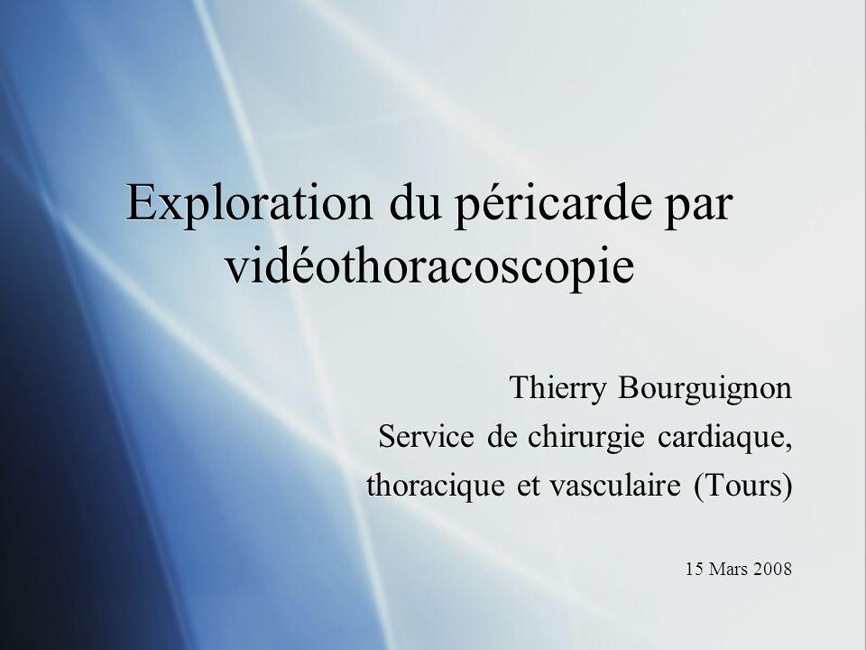 Exploration du péricarde par vidéothoracoscopie