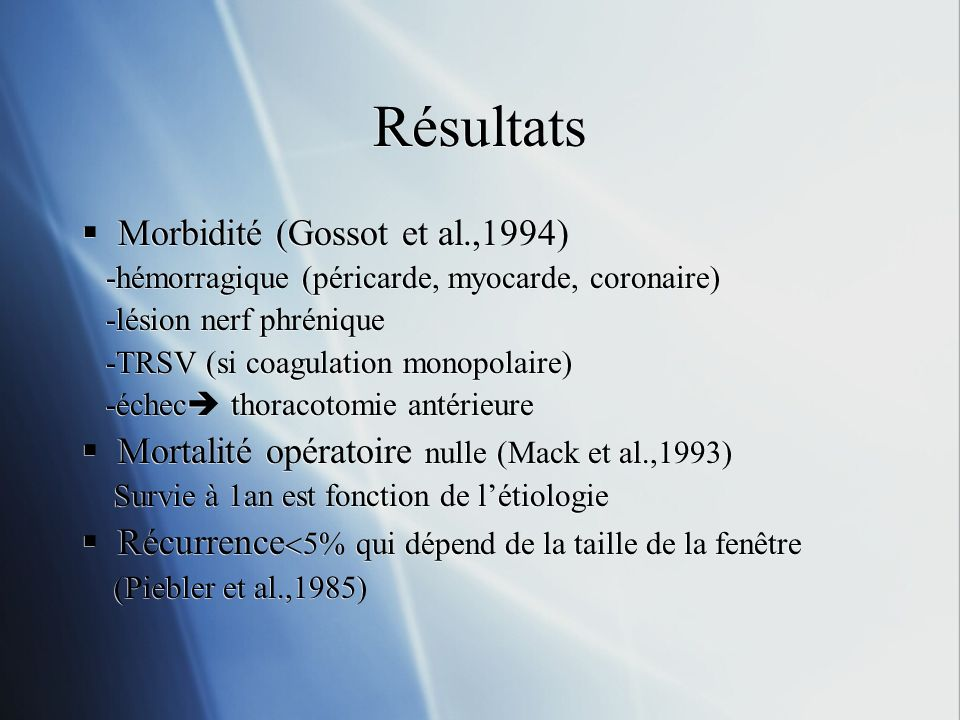 Résultats Morbidité (Gossot et al.,1994)