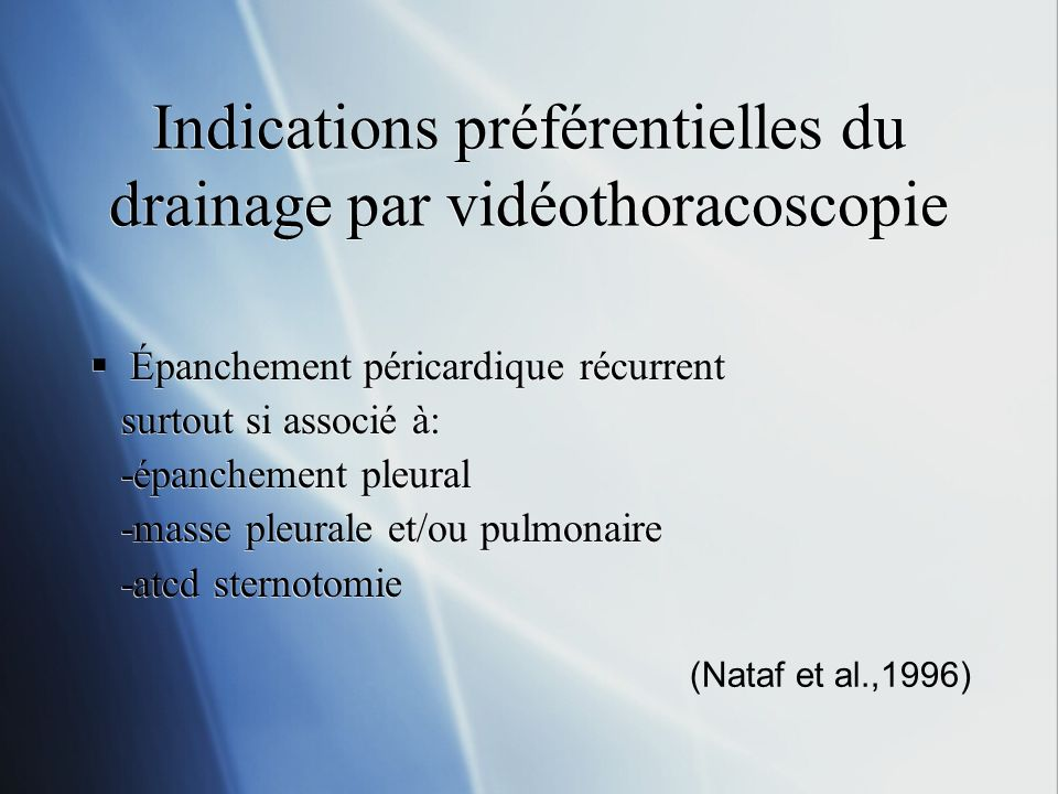 Indications préférentielles du drainage par vidéothoracoscopie