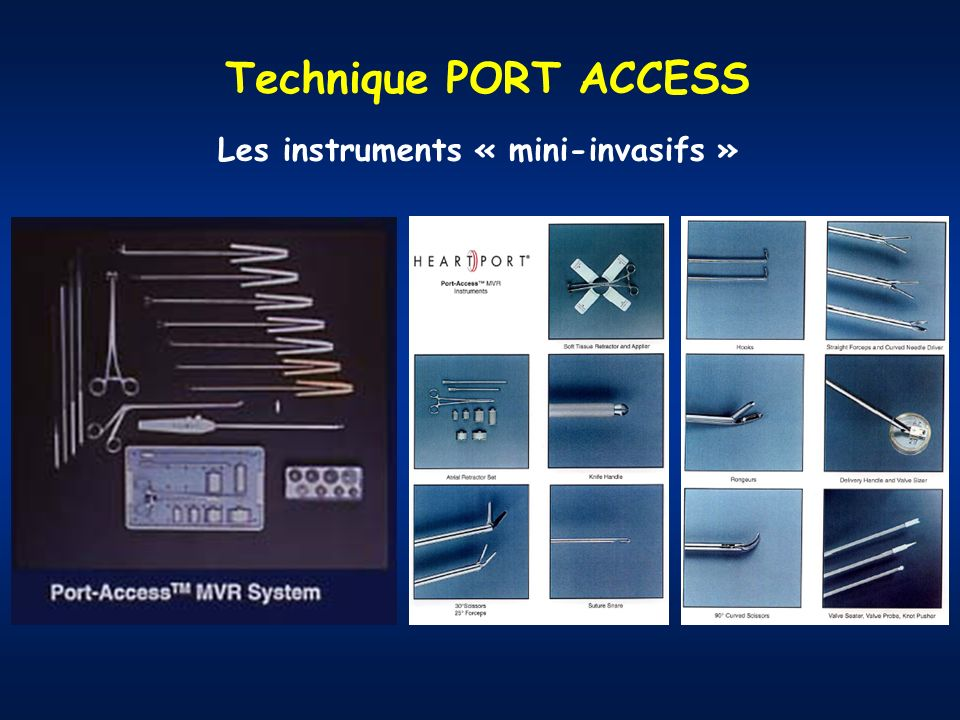 Technique PORT ACCESS Les instruments « mini-invasifs »