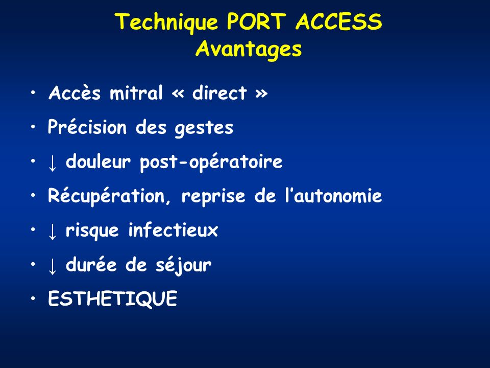 Technique PORT ACCESS Avantages