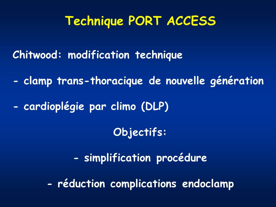 - simplification procédure - réduction complications endoclamp