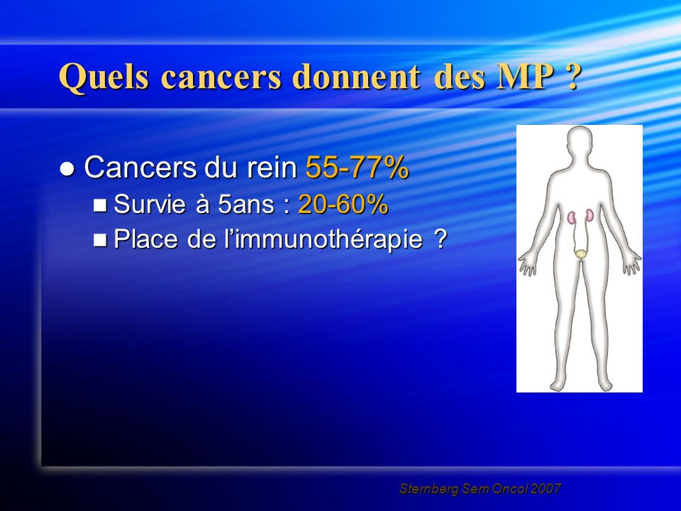 Quels cancers donnent des MP