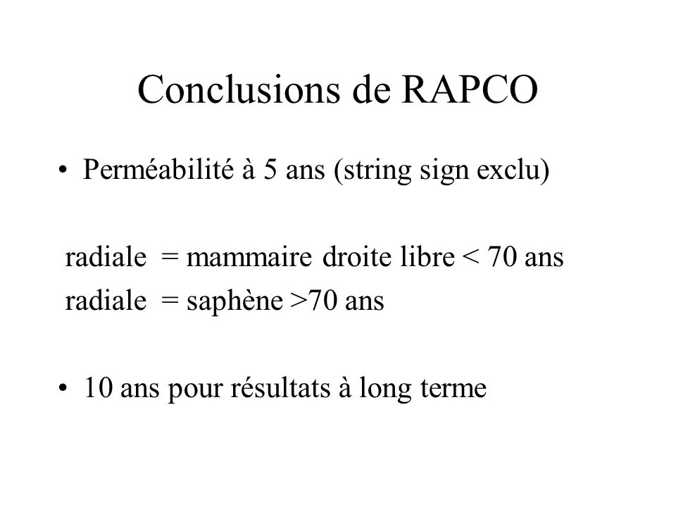 Conclusions de RAPCO Perméabilité à 5 ans (string sign exclu)