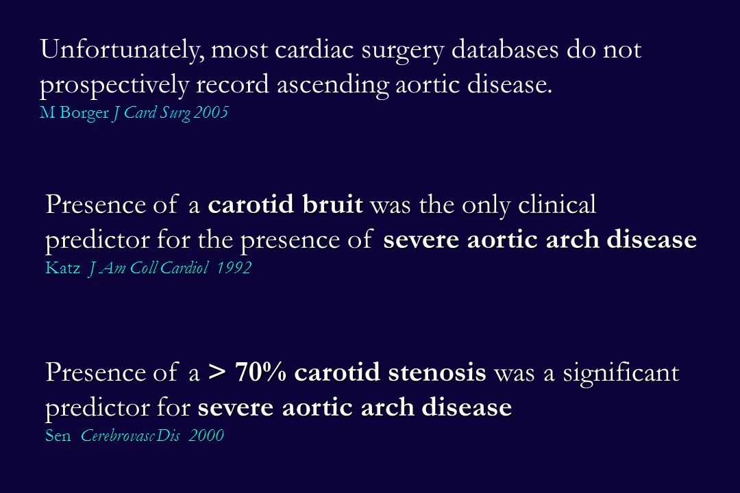 Unfortunately, most cardiac surgery databases do not