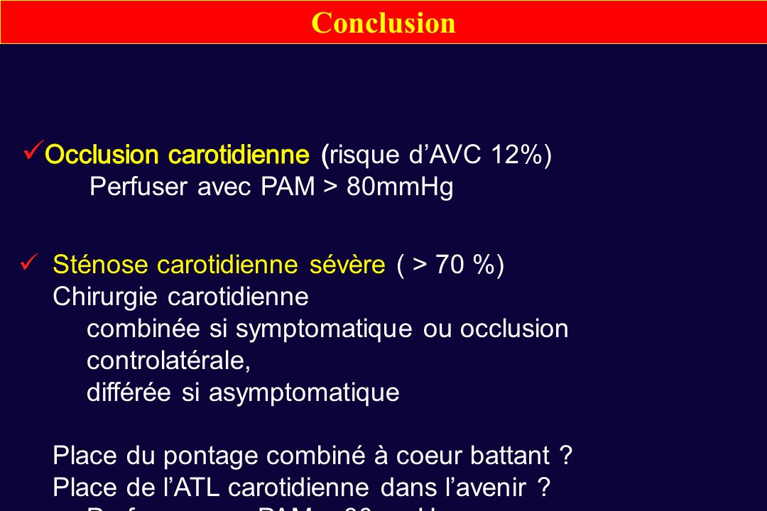 Occlusion carotidienne (risque d'AVC 12%)