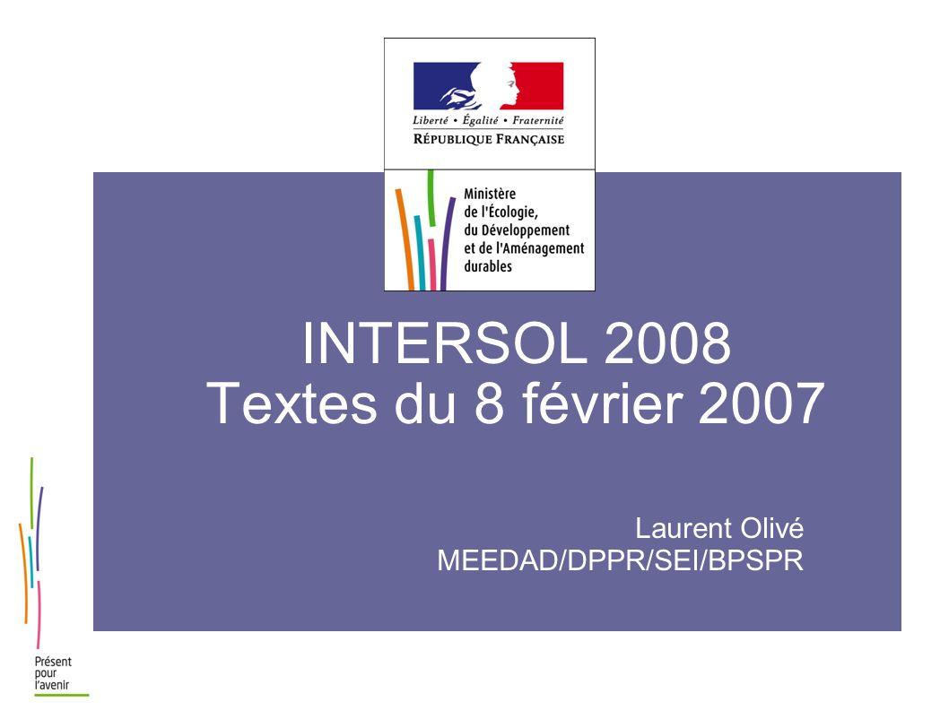 INTERSOL 2008 Textes du 8 février 2007