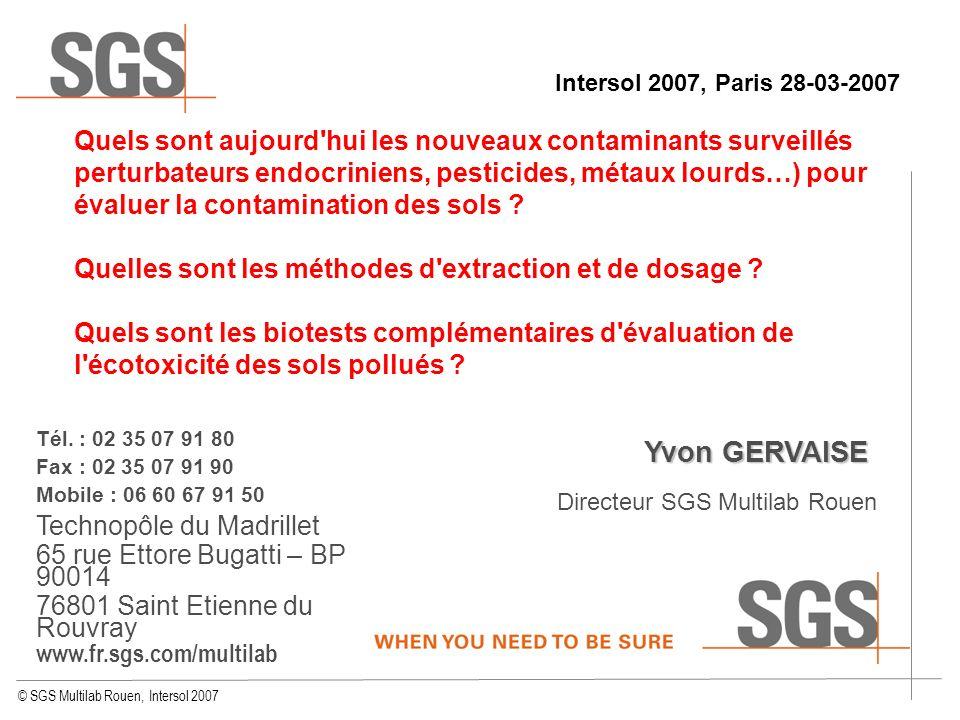Intersol 2007, Paris 28-03-2007 Quels sont aujourd hui les nouveaux contaminants surveillés.