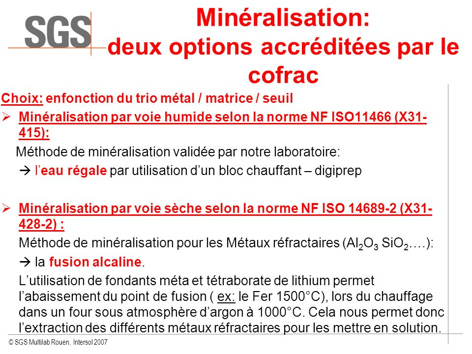 Minéralisation: deux options accréditées par le cofrac