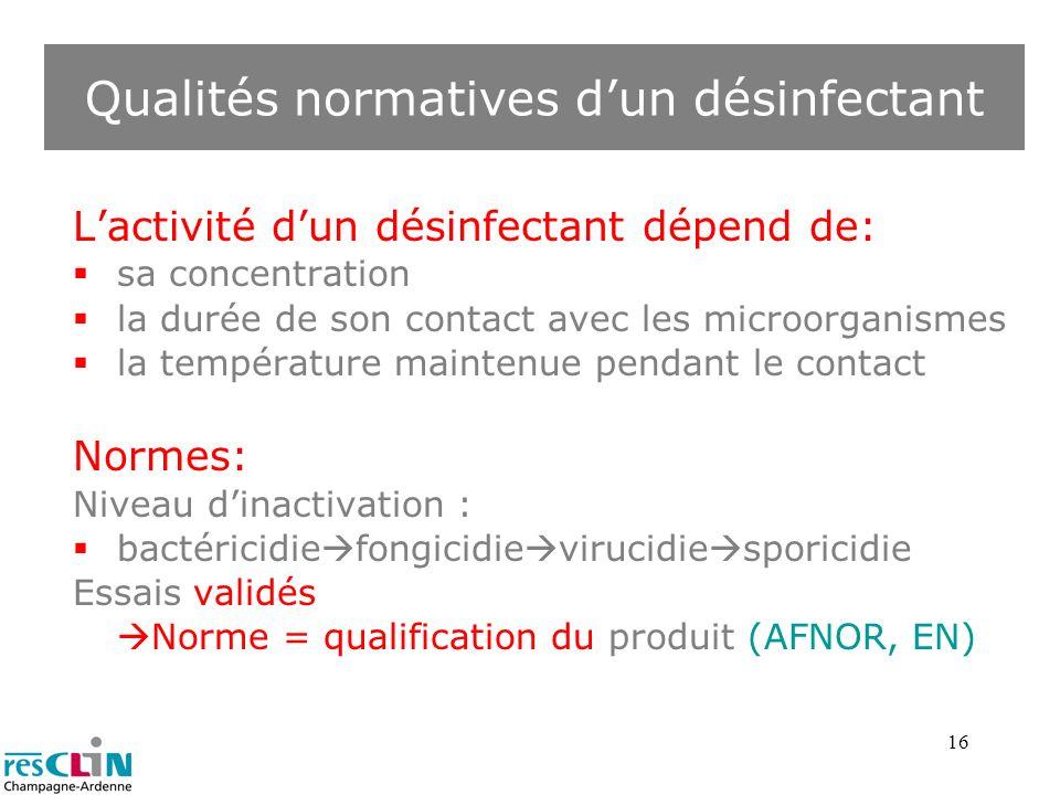 Qualités normatives d'un désinfectant
