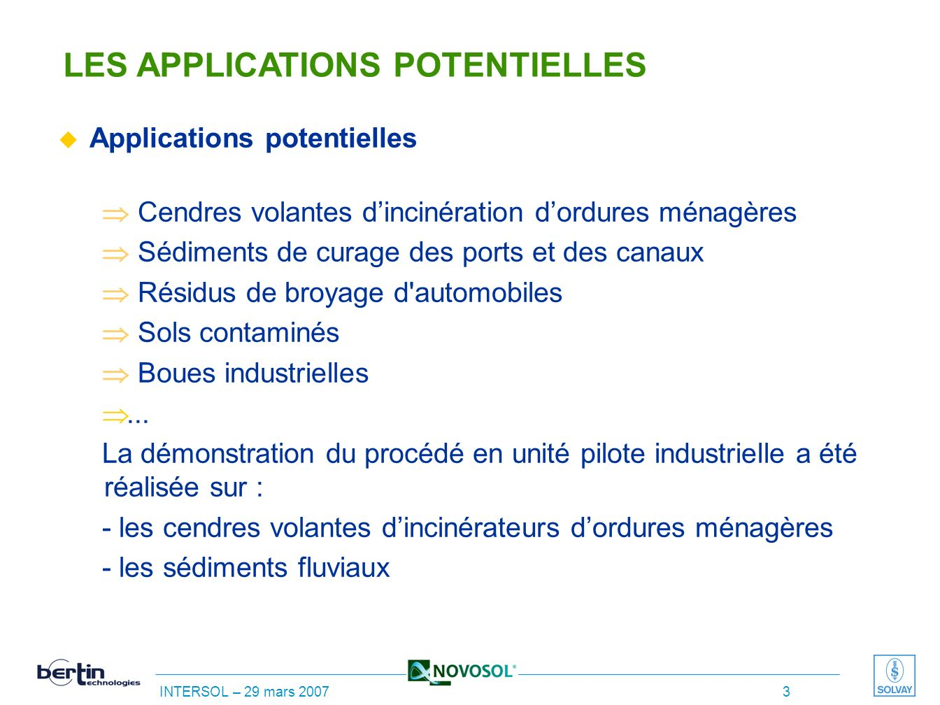 LES APPLICATIONS POTENTIELLES