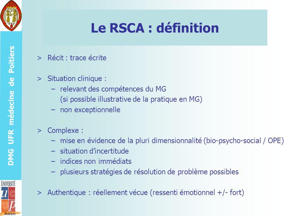 Le RSCA : définition Récit : trace écrite Situation clinique :