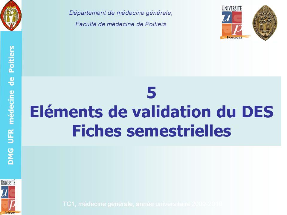 5 Eléments de validation du DES Fiches semestrielles