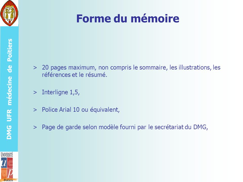 Forme du mémoire 20 pages maximum, non compris le sommaire, les illustrations, les références et le résumé.