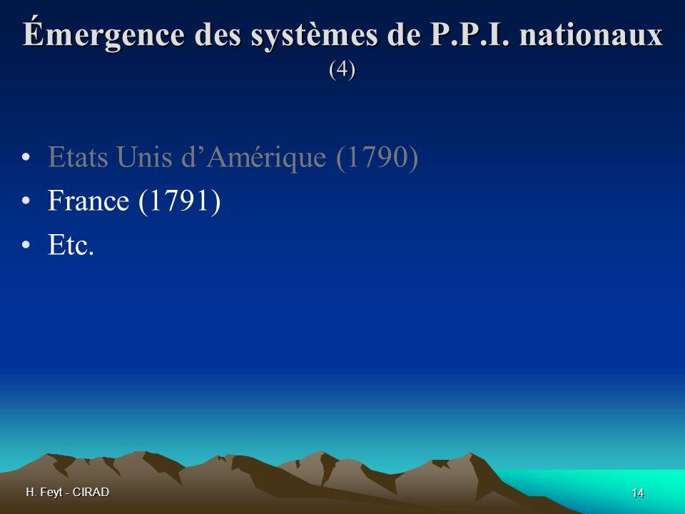 Émergence des systèmes de P.P.I. nationaux (4)