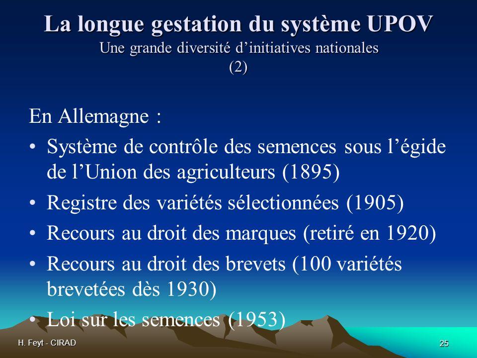 La longue gestation du système UPOV Une grande diversité d'initiatives nationales (2)