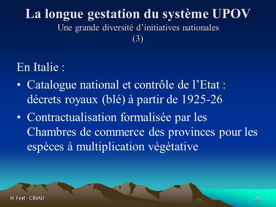 La longue gestation du système UPOV Une grande diversité d'initiatives nationales (3)