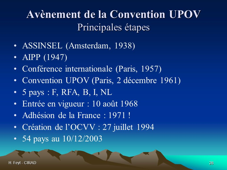 Avènement de la Convention UPOV Principales étapes
